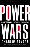 Power Wars: Inside Obama's Post-9/11 Presidency