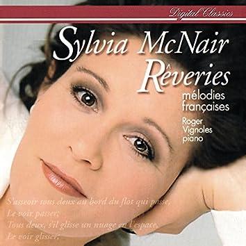 Rêveries - Mélodies françaises