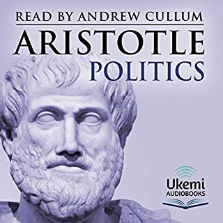 Politics                   By:                                                                                                                                 Aristotle                               Narrated by:                                                                                                                                 Andrew Cullum                      Length: 10 hrs and 4 mins     1 rating     Overall 4.0