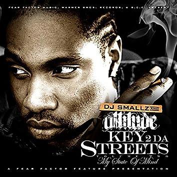 Key 2 Da Streets Vol. 2 (My State of Mind)