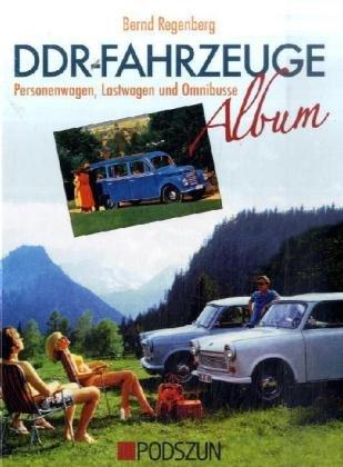 DDR-Fahrzeuge Album: Pkw, Lkw und Motorräder