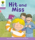 Oxford Reading Tree Biff, Chip and Kipper Stories Decode and Develop: Level 1+: Hit and Miss