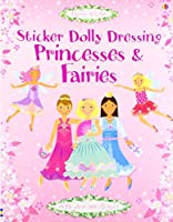 Princesses and Fairies (Sticker Dolly Dressing) by Fiona Watt(1905-06-29)