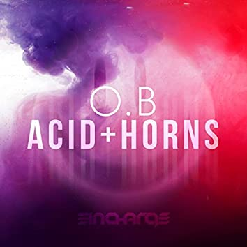 Acid & Horns