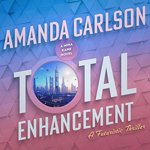 Total Enhancement Audiobook By Amanda Carlson cover art