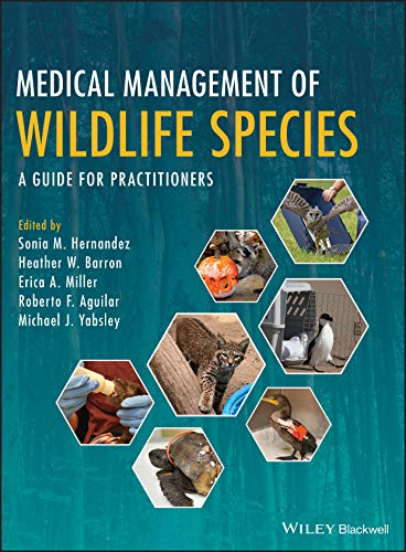 Medical Management of Wildlife Species: A Guide for Practitioners