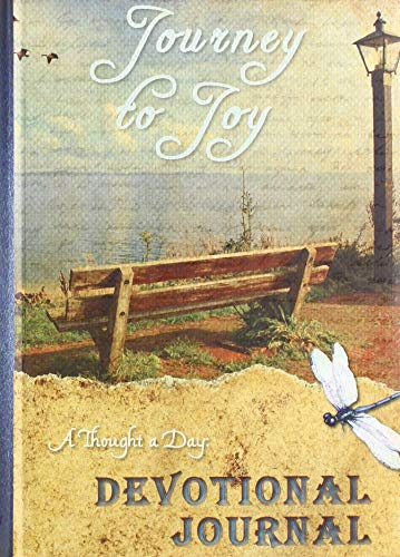 A Thought a Day - Journey to Joy - Bench: Devotional Journal with One Page for Each Day of the Year