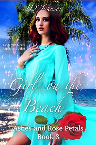 Girl on the Beach (Ashes and Rose Petals Book 3) (English Edition)