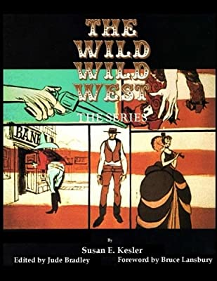 The Wild Wild West, the Series from CreateSpace Independent Publishing Platform