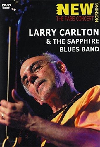 Larry Carlton / The Sapphire Blues Band - The Paris Concert