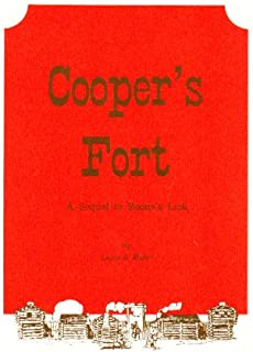 Cooper's Fort; A sequel to Boone's Lick