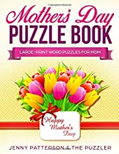 MOTHER'S DAY PUZZLE BOOK: LARGE-PRINT WORD PUZZLES FOR MOM (PUZZLER)