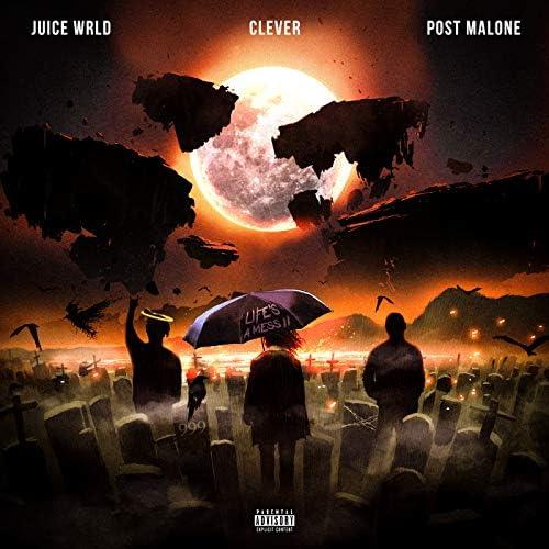 Juice WRLD, Clever & Post Malone