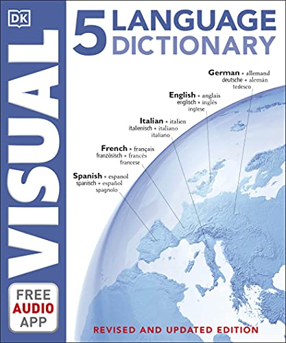 5 Language Visual Dictionary: Over 6,500 illustrated terms, labelled in English, French, German, Spanish and Italian