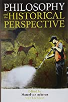Philosophy and the Historical Perspective (Proceedings of the British Academy)