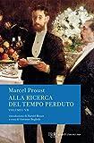 Alla ricerca del tempo perduto: Tutti i volumi (Italian Edition)...