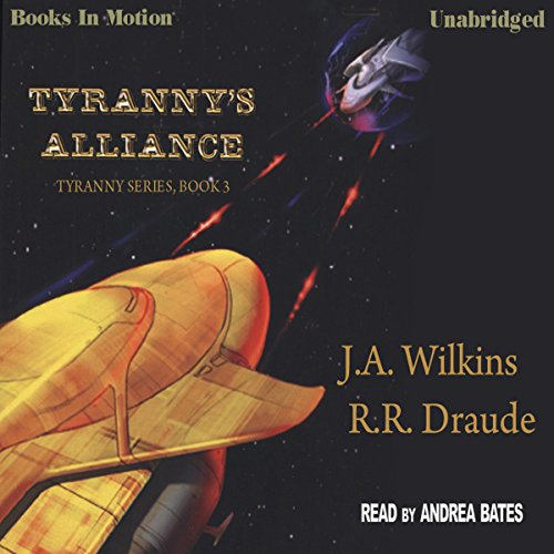 Tyranny's Alliance audiobook cover art