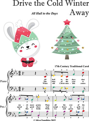 Drive the Cold Winter Away Easy Piano Sheet Music with Colored Notes (English Edition)