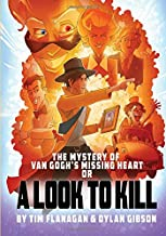 The Mystery of Van Gogh's Missing Heart: Colour Edition: Volume 2 (Lawrence Pinkley Mysteries)