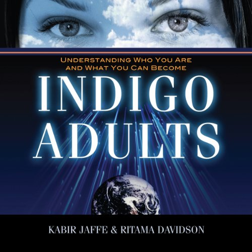 Indigo Adults: Understanding Who You Are and What You Can Become Titelbild