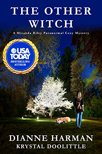 The Other Witch: A Miranda Riley Paranormal Cozy Mystery (Miranda Riley Cozy Mystery Series Book 2)