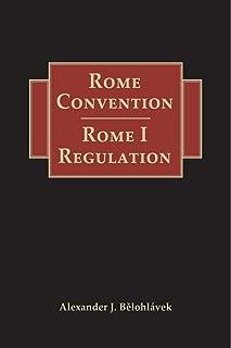 Rome Convention - Rome I Regulation