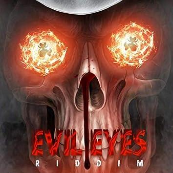 Evil Eyes Riddim