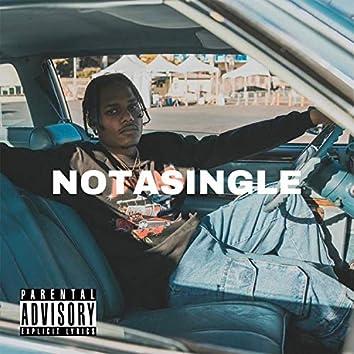 Not A Single
