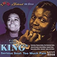 King's Serious Soul: Too Much Pain by VARIOUS ARTISTS (2013-05-03)