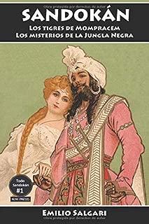 Sandokán: Los tigres de Mompracem y Los misterios de la Jungla Negra: Versiones íntegras y anotadas. (Todo Sandokán) (Spanish Edition)