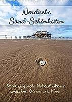 Nordische Sand-Schoenheiten (Wandkalender 2022 DIN A2 hoch): Stimmungsvolle Nahaufnahmen zwischen Duenen und Meer (Familienplaner, 14 Seiten )