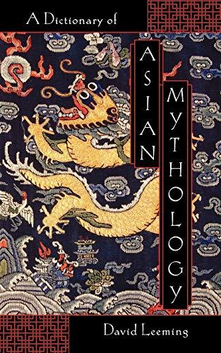 A Dictionary of Asian Mythology