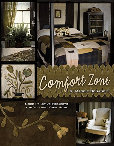 Comfort Zone: More Primitive Projects for You and Your Home