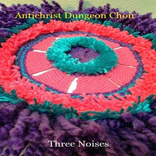 Antichrist Dungeon Choir