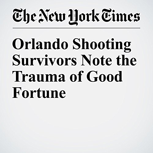 Orlando Shooting Survivors Note the Trauma of Good Fortune audiobook cover art