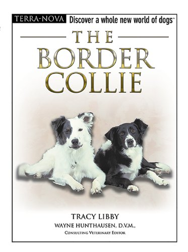 The Border Collie (The Terra Nova Series)