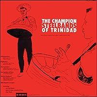Champion Steel Bands of Trinidad