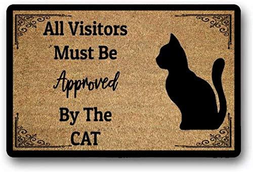 Solatman All Visitors Must Be aprobado The Cat Felpudo