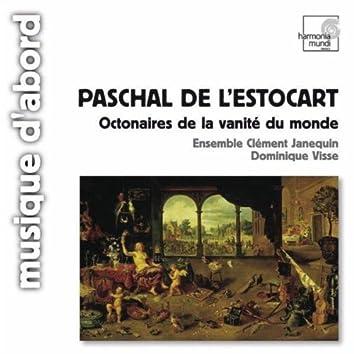 Paschal De L'Estocart: Octonaires de la vanité du monde