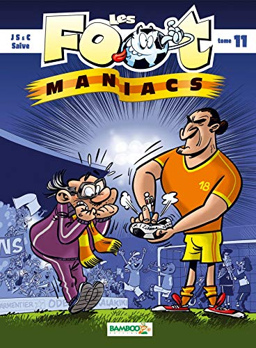 Les Foot maniacs - tome 11