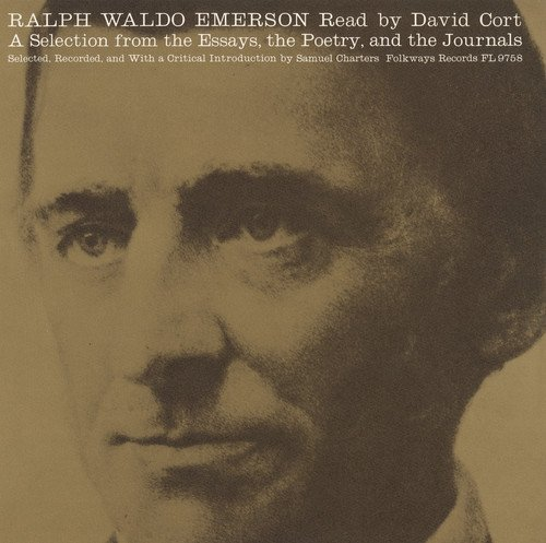 Ralph Waldo Emerson: a Selection from the Essays T
