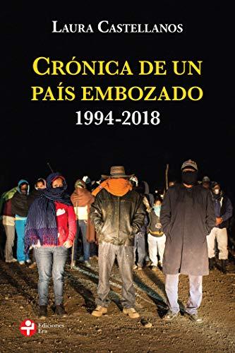 Crónica de un país embozado.1994-2018
