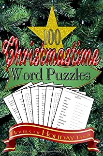 100 Christmastime Word Puzzles: Merry Mental Mind Games For Kids Of All Ages