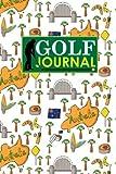 Golf Journal: Blank Golf Scorecards, Golf Record Log, Golf Course Notebook, Golf Yardage Book, Cute Australia Cover (Golf Journals) (Volume 94)