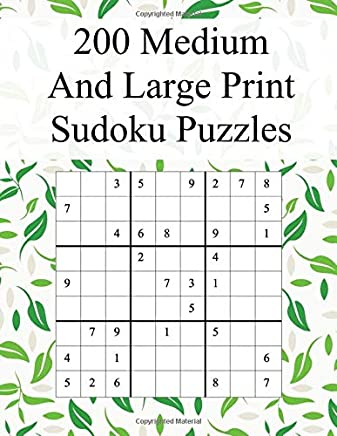 200 Medium and Large Print Sudoku Puzzles: Suitable for Advanced Sudoku Solvers / Great Gift for Grandparents (Medium Sudoku Books)