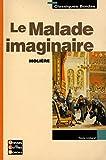 Le malade imaginaire / Molière / Réf: 29803 - (voir descriptif) - 01/01/2003