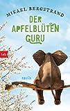 Der Apfelblüten-Guru: Roman (Die Göran-Borg-Romane 3)