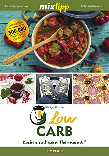 mixtipp Low Carb: Kochen mit dem Thermomix: Kochen mit dem Thermomix®