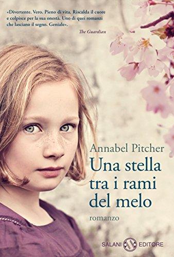 Una stella tra i rami del melo di [Annabel Pitcher]