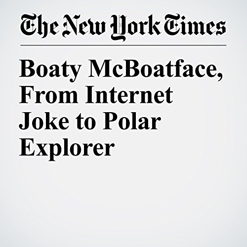 Boaty McBoatface, From Internet Joke to Polar Explorer copertina